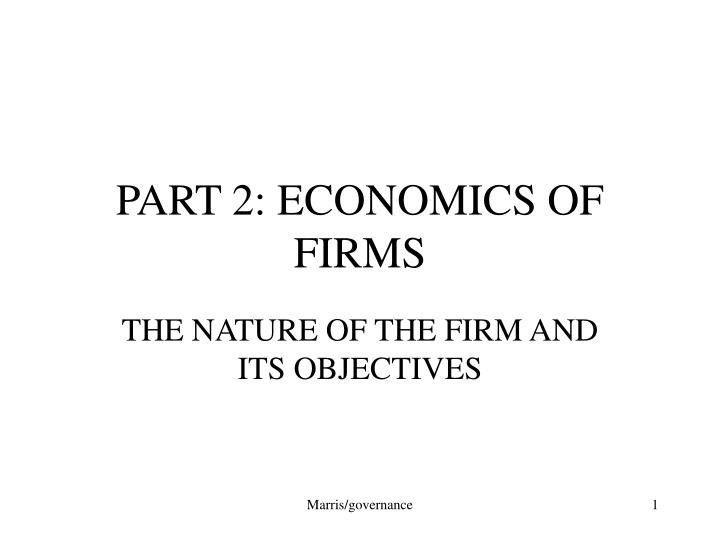 part 2 economics of firms n.