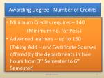 awarding degree number of credits
