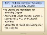 part iv extra curricular activities community services