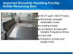 imported biosolids handling facility solids receiving bins