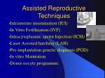 assisted reproductive techniques