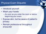 physical exam etiquette