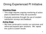 dining experienced pi initiative