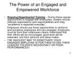 the power of an engaged and empowered workforce4
