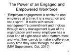 the power of an engaged and empowered workforce6