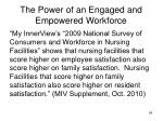 the power of an engaged and empowered workforce7