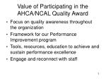 value of participating in the ahca ncal quality award