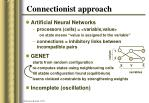 connectionist approach