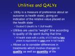 utilities and qalys