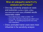 was an adequate sensitivity analysis performed