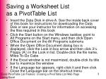 saving a worksheet list as a pivottable list
