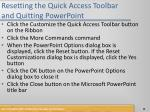 resetting the quick access toolbar and quitting powerpoint