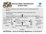 german baltic var network project aims