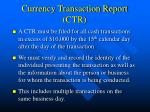 currency transaction report ctr