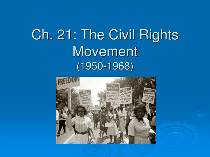 ch 21 the civil rights movement 1950 1968 n.
