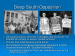 deep south opposition