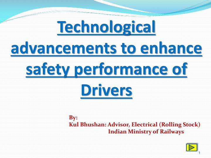 by kul bhushan advisor electrical rolling stock indian ministry of railways n.