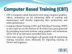 computer based training cbt