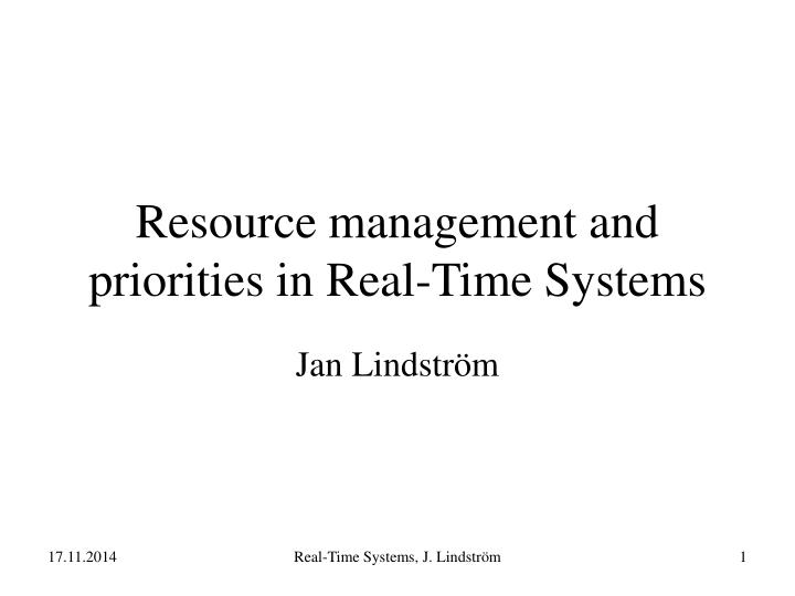 resource management and priorities in real time systems n.