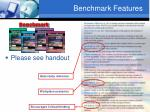 benchmark features