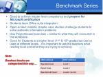 benchmark series