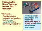 introducing the newer tools from disaster risk reduction