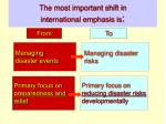 the most important shift in international emphasis is