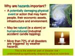 why are hazards important