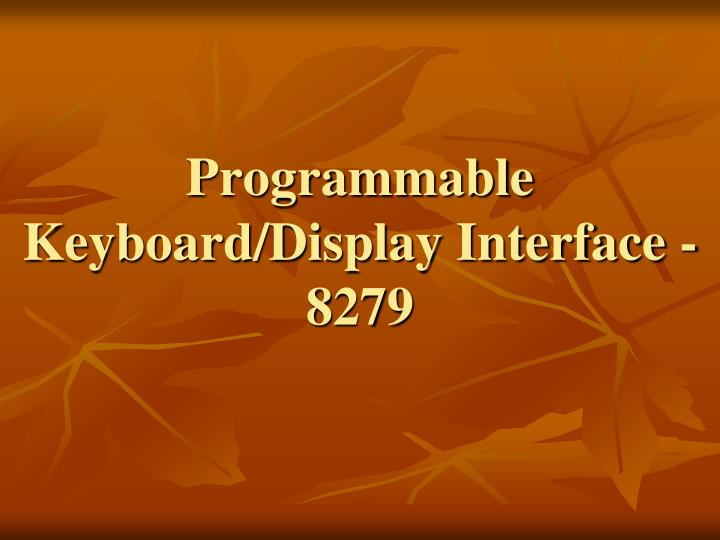 Programmable keyboard display interface 8279