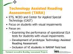 technology assisted reading assessment tara