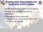 commerciality determination and certification cdac system