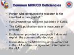 common mrr cd deficiencies