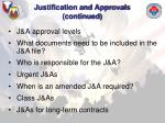 justification and approvals continued