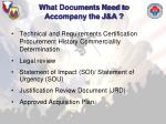 what documents need to accompany the j a