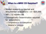 when is a mrr cd required