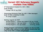 current hiv reference reagents available from nibsc
