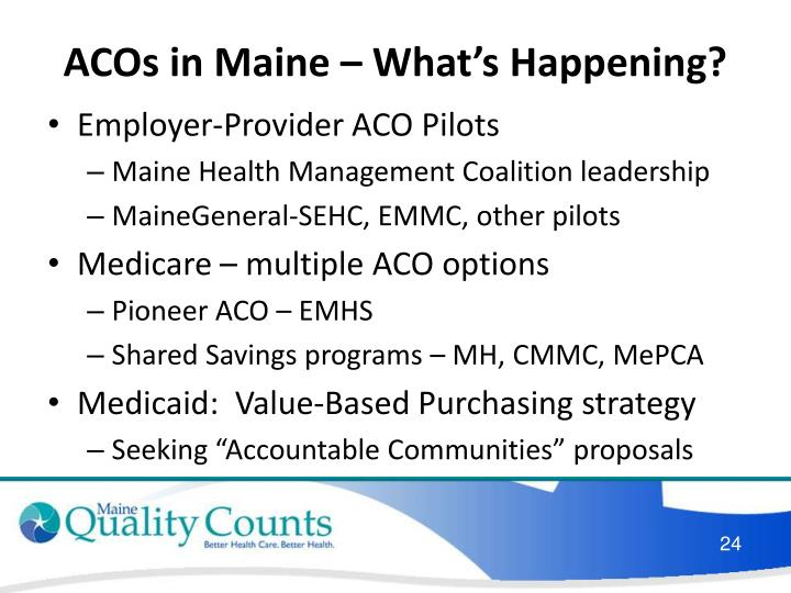 ACOs in Maine – What's Happening?
