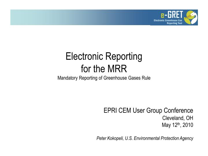 electronic reporting for the mrr mandatory reporting of greenhouse gases rule n.