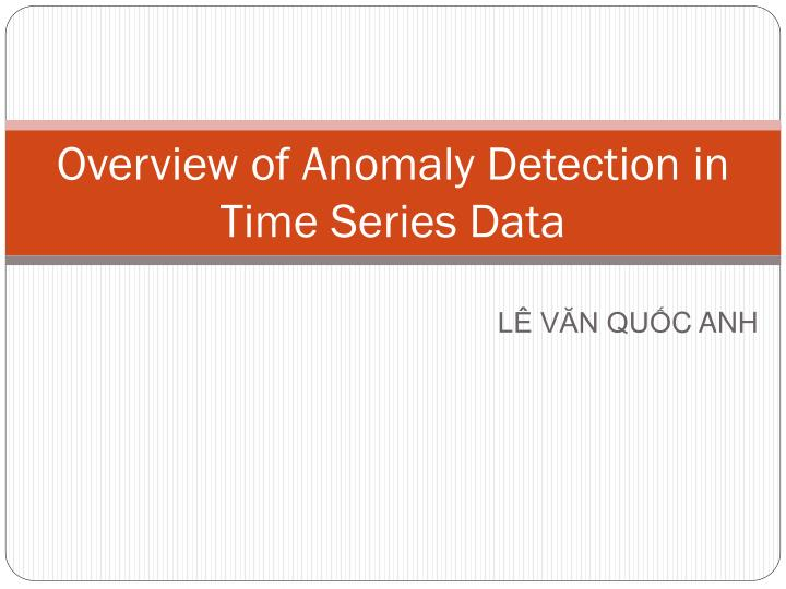overview of anomaly detection in time series data n.