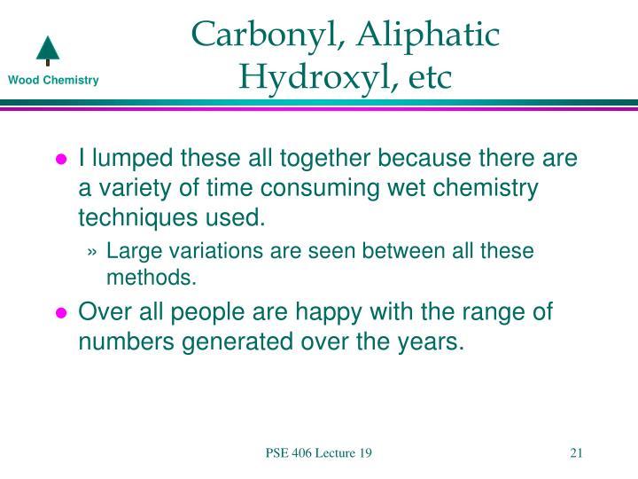 Carbonyl, Aliphatic Hydroxyl, etc
