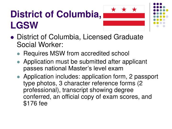 District of Columbia, LGSW