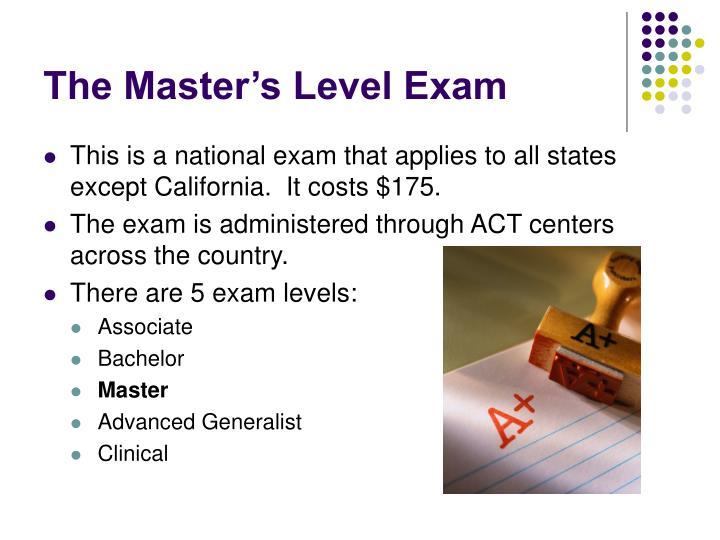 The Master's Level Exam