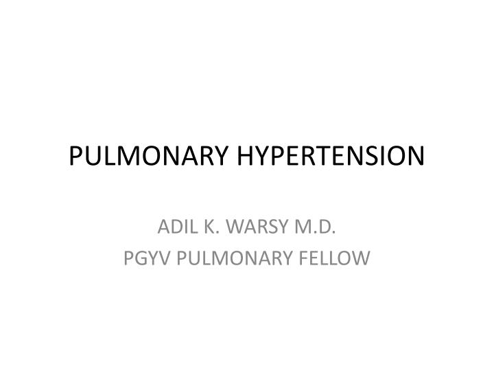 pulmonary hypertension n.