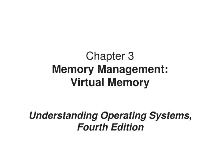 chapter 3 memory management virtual memory n.
