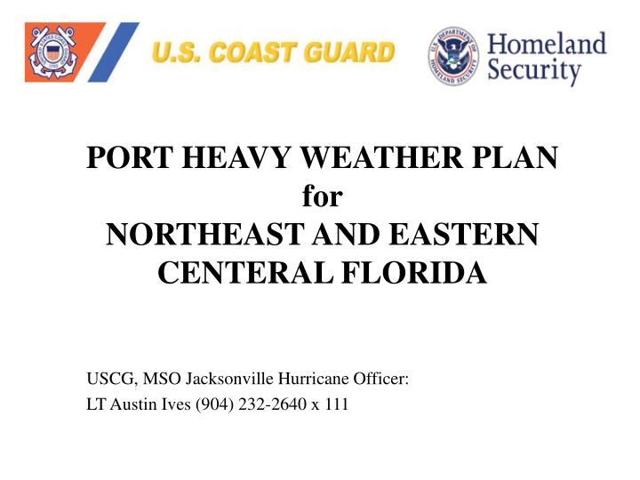 Port heavy weather plan for northeast and eastern centeral florida