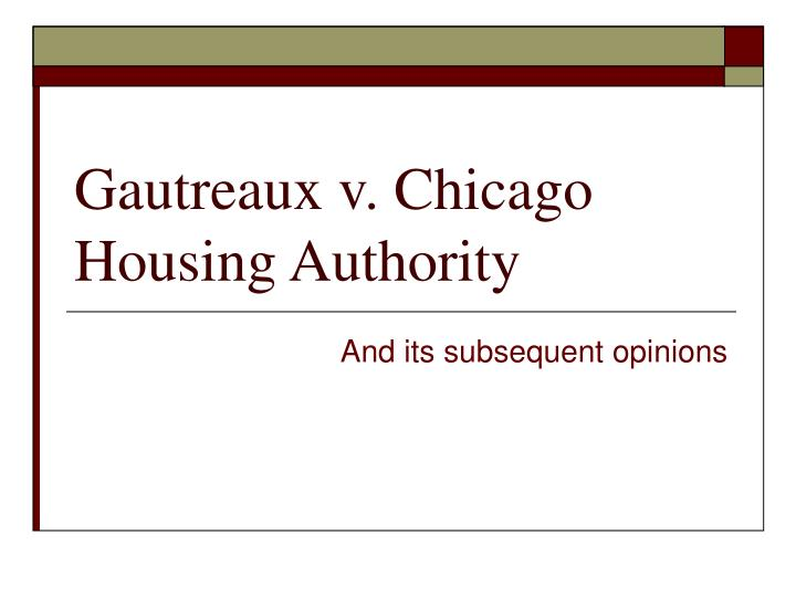 gautreaux v chicago housing authority n.