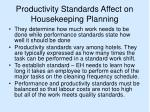 productivity standards affect on housekeeping planning