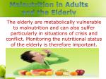 malnutrition in adults and the elderly
