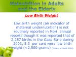 malnutrition in adults and the elderly1
