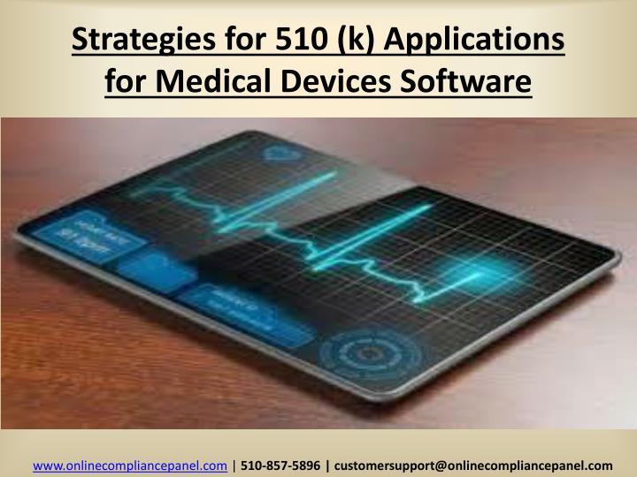 strategies for 510 k applications for medical devices software n.